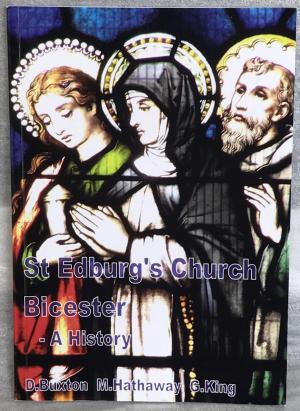 St Edburg's Church Bicester - A History