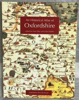 An Historical Atlas of Oxfordshire