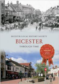 Bicester Through Time