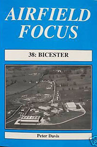 Airfield Focus 38: Bicester