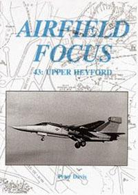 Airfield Focus 43: Upper Heyford