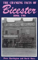 The Changing Faces of Bicester: Book 2